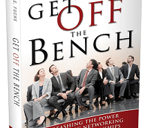 'Get Off the Bench' by noted industry leader Sid Fuchs