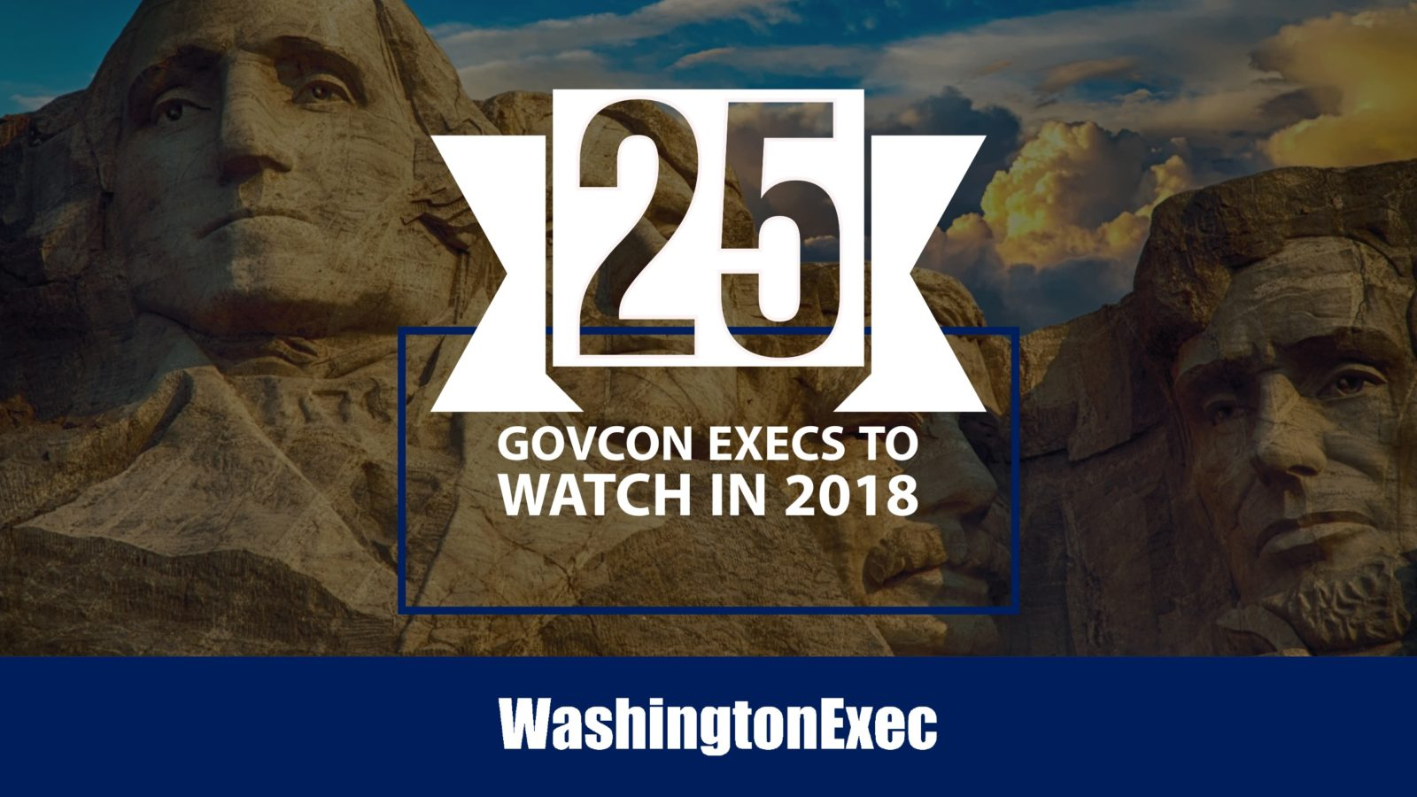 Top 25 GovCon Execs To Watch in 2018