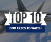 Top 10 DOD Execs to Watch in 2019