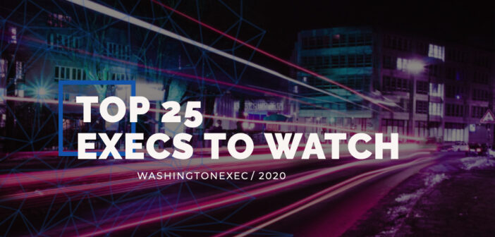 Top 25 Execs to Watch in 2020