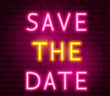 Save the Date Neon Text. Vector Illustration of Love Promotion.