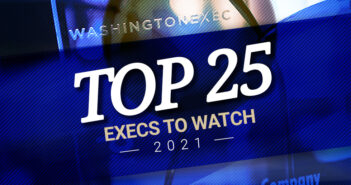 Top 25 Execs to Watch 2021